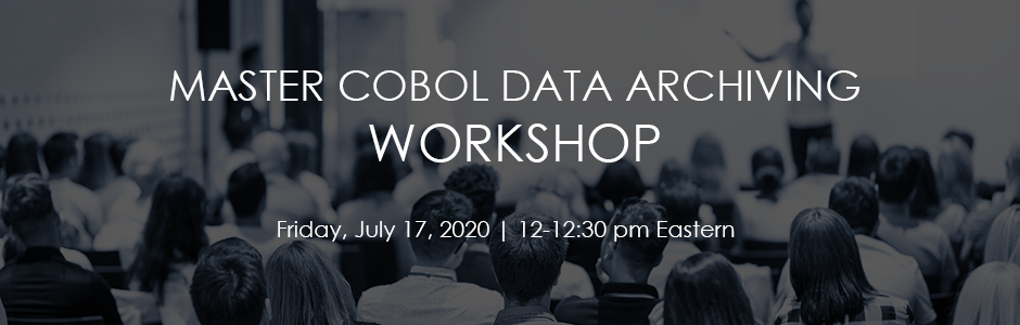 Master COBOL Data Archiving Workshop Registration Page