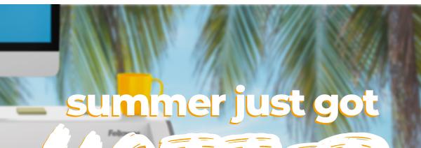 Summer Just Got Hotter –saveup to 50%onsizzling furniture deals.