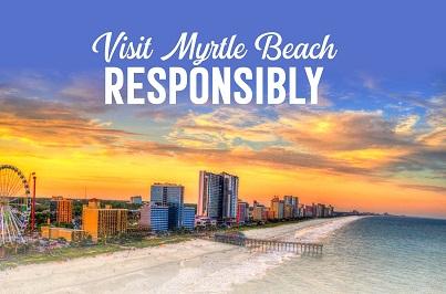 Visit Myrtle Beach Responsibly
